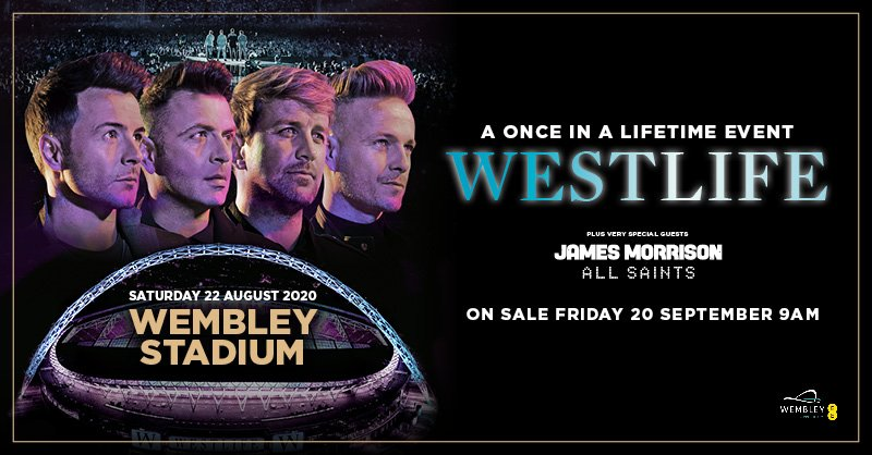 Westlife at Wembley Stadium Tour 2020